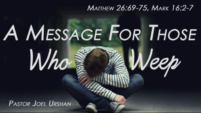 A Message for Those Who Weep