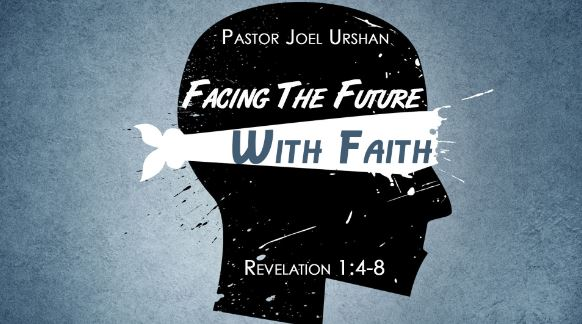 Facing the Future with Faith