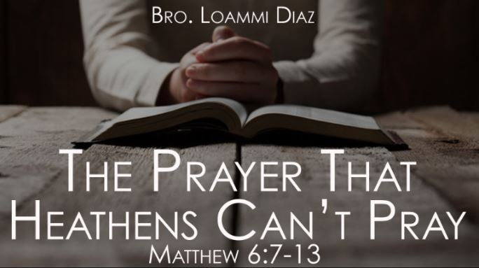The Prayer That Heathens Can't Pray