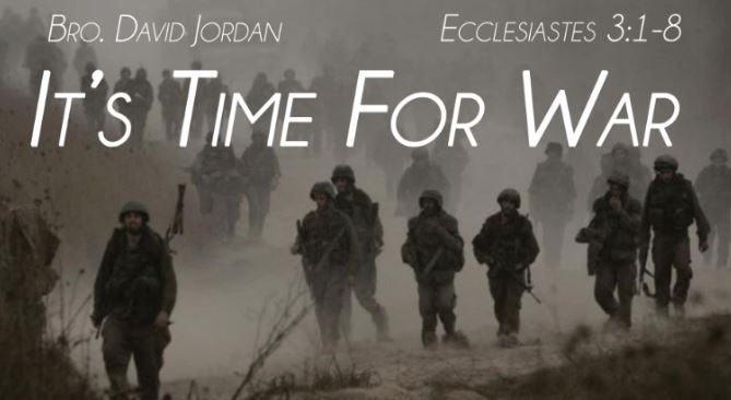 It Is Time for War