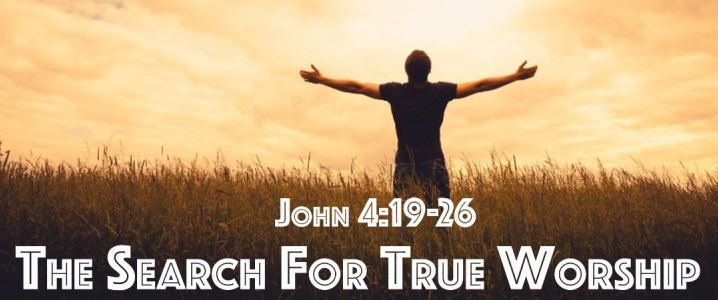 The Search for True Worship