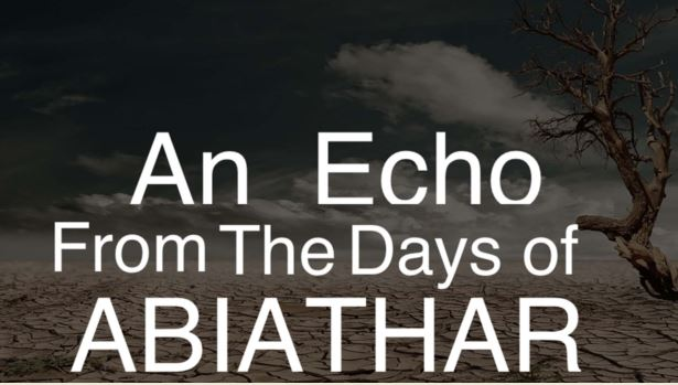 An Echo from the Days of Abiathar